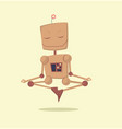funny cartoon meditating robot vector image