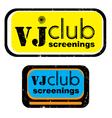 vj club screenings stamp vector image vector image