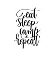 eat sleep camp repeat - hand lettering travel vector image