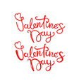 happy valentines day lettering inscriptions logos vector image vector image
