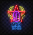 may 9 russian holiday victory day neon sing vector image
