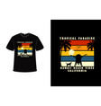 t-shirt tropical paradise hawaii beach vibes vector image vector image