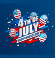 banner with balloons for independence day vector image vector image