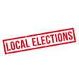Local Elections rubber stamp vector image vector image