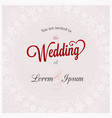 wedding invitation card with floral frame template vector image vector image