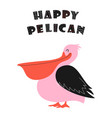 card with cute happy pelican vector image