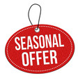 seasonal offer label or price tag vector image
