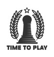 time to play chess club emblem with black pawn vector image vector image
