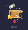 Cooking Concept Cutting Board with Cheese Bread vector image
