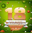 eighteen years anniversary celebration design vector image