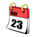 twenty three may in calendar icon cartoon vector image vector image