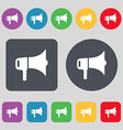 megaphone icon sign A set of 12 colored buttons vector image