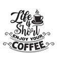 coffee quote and saying good for print coffee vector image vector image