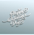 happy valentine s day hand drawn brush lettering vector image