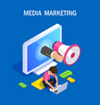 media marketing isometric concept vector image vector image
