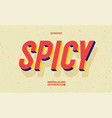 spicy font slanted 3d color style vector image vector image