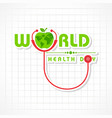 world health day greeting vector image vector image