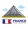 france travel destination landmark louvre vector image vector image