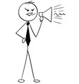 cartoon of business man yelling through megaphone vector image