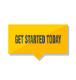 get started today price tag vector image vector image