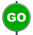 gotraffic sign vector image vector image