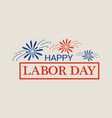 happy freedom labor day logo flat style vector image vector image