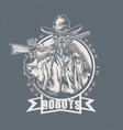wild west t-shirt label design with robot cowboy vector image vector image