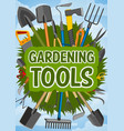 gardening tools and farming instruments vector image vector image