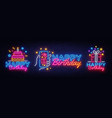 big collectin neon signs for happy birthday neon vector image vector image
