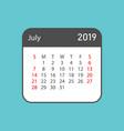 calendar july 2019 year in simple style calendar vector image vector image