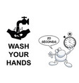 wash hands twenty seconds vector image vector image