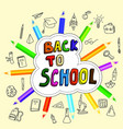back to school poster with doodles hand-drawn vector image
