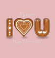 i love you gingerbreads letters and heart vector image