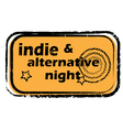 indie alternative night stamp vector image vector image