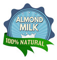 almond milk label or sticker vector image