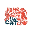 home is where cat vector image
