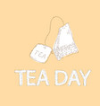 tea day background with elegant tea bag vector image vector image
