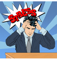 Stressed Man at Work in Pop Art Style vector image vector image