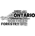 forestry communities in northern ontario text vector image vector image