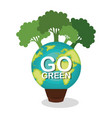 go green planet earth vector image vector image