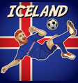 iceland soccer player with flag background vector image vector image