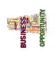 the best business opportunity ever text vector image vector image