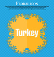 Turkey icon Floral flat design on a blue abstract vector image vector image