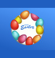 beautiful fresh background of happy easter holiday vector image vector image