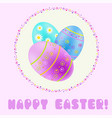 easter greeting with turquoise blue purple vector image