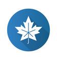 maple leaf flat design long shadow glyph icon vector image