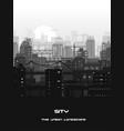 monochrome city landscape vector image vector image