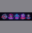 nightlife collection neon signs design template vector image vector image