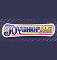 banner for toy shop vector image vector image