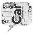 Car Accidents The Expressway to The Next Life text vector image vector image